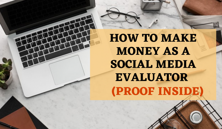 make money as a social media evaluator