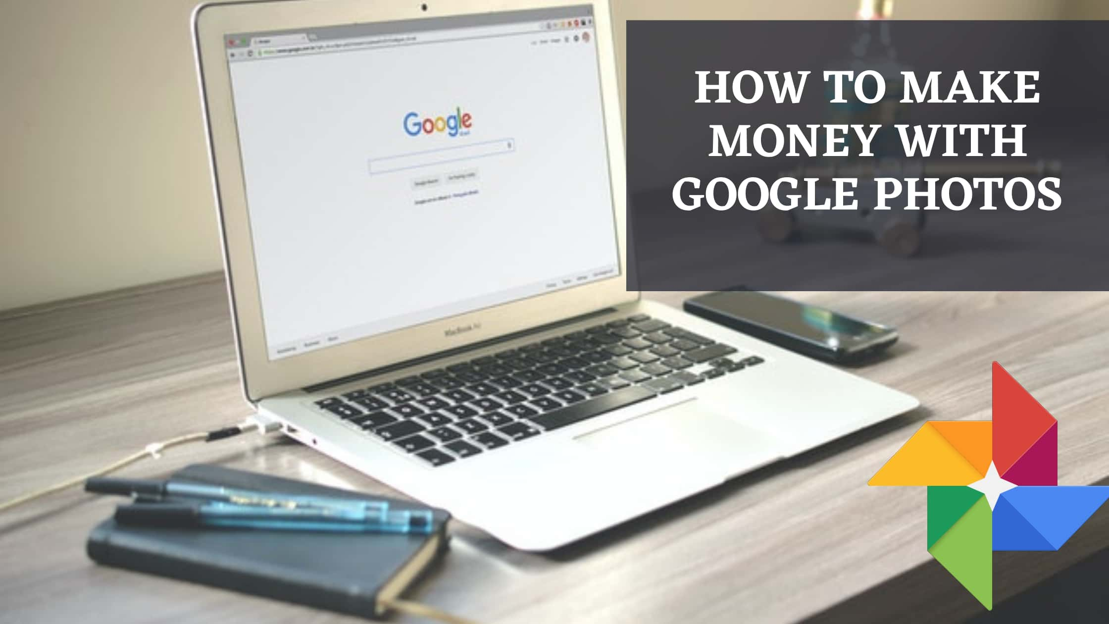 How to make money with Google photos