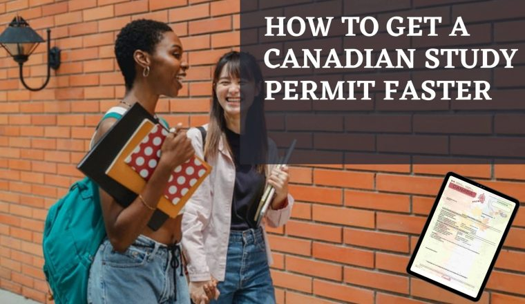 How to get a Canadian Study Permit Faster